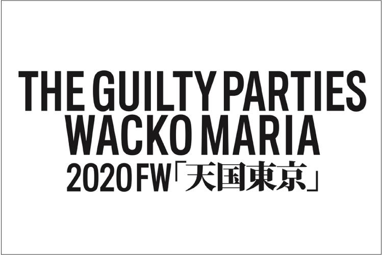 WACKO MARIA 2020 AUTUMN&WINTER COLLECTION