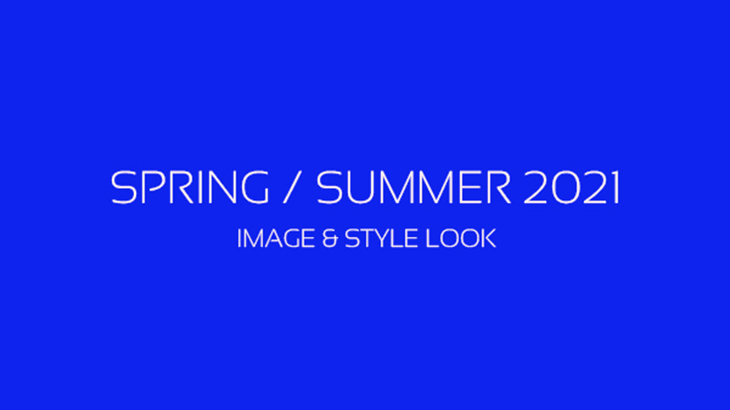 SPRING/SUMMER 2021 STYLE&LOOK