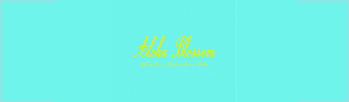 ALOHA BLOSSOM 2020