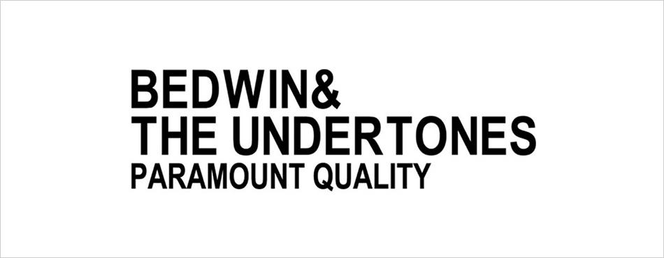 BEDWIN&UNDERTTONES 2014S/S