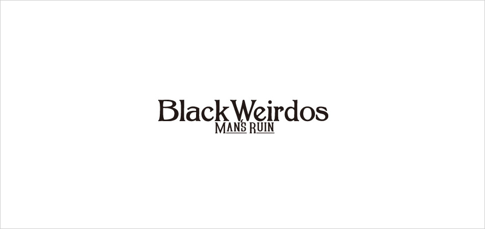 BLACK WEIRDOS 2016 SPRING-SUMMER