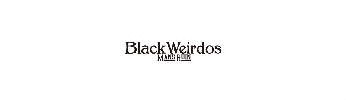 BLACK WEIRDOS 2020SS