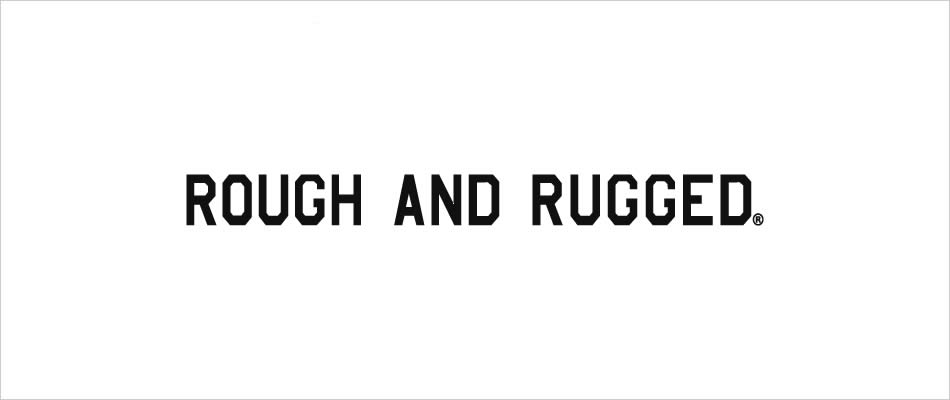ROUGH&RUGGED 2019S/S